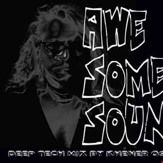 AWESOME SOUNDS   by Khéner  06 09 2018 Studiomix