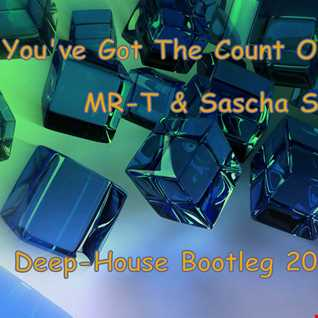 You've Got The Count On You (MR T & Sascha S BootlegMash )