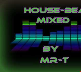 House Beats Mixing by MR T