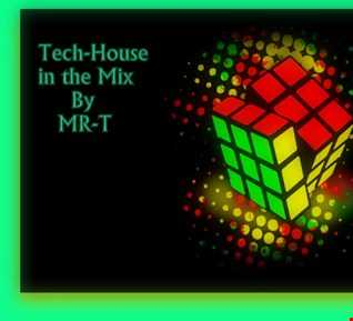 Tech House in the Mix By MR T