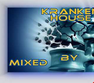 KRANKEN HOUSE Mixed By MR T