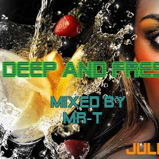 Deep and Fresh Mixed by MR T