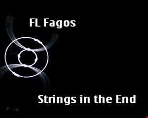 FL Fagos  Strings in the End
