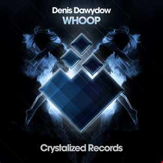 Denis Dawydow   Whoop RELEASE DATE 11.04.2016