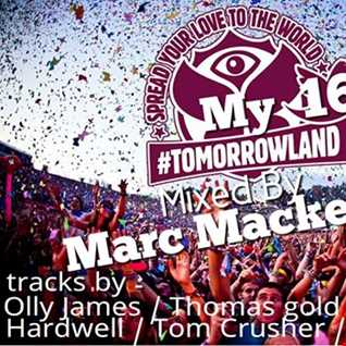 Marc Mackender   My Tomorrowland 16