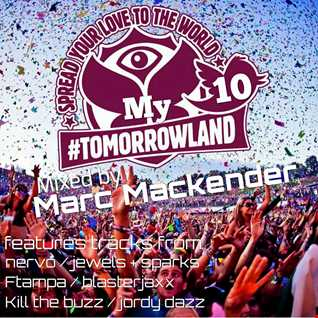 "Marc Mackender ""My Tomorrowland"" volume 10"