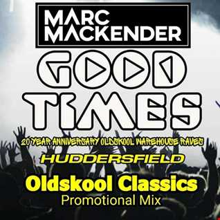 Marc Mackender  Goodtimes promo mix