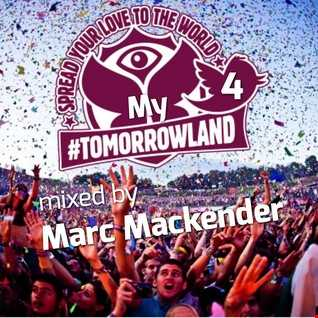 Marc Mackender My tomorrowland vol 4