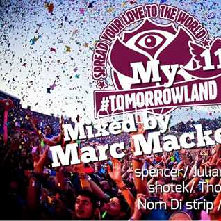 "Marc Mackender ""My tomorrowland"" vol 11"