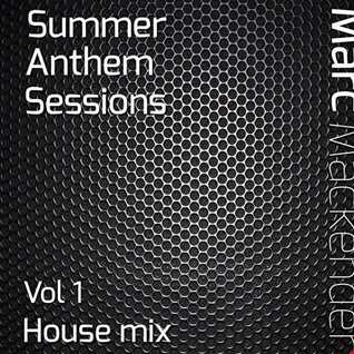 Marc Mackender summer anthem sessions house mix vol 1