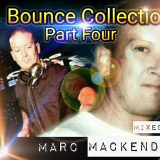 Marc Mackender   Bounce Collection Part Four
