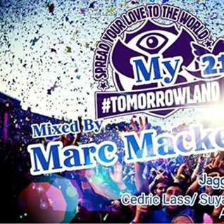 Marc Mackender - my tomorrowland volume 21