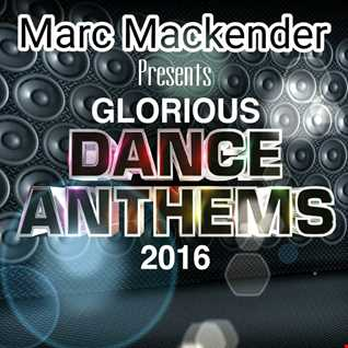 Dance Anthems presents Marc Mackender