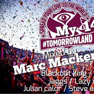 "Marc Mackender -  ""My Tomorrowland"" 14"