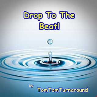 TomTom-Set 055  -  Drop To The Beat!
