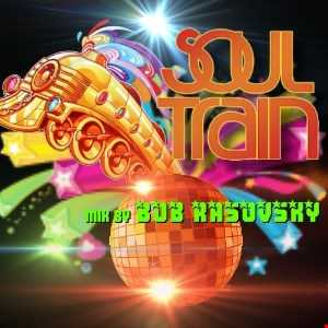 BOB RASOVSKY SOULTRAIN MIX AUGUST 2016