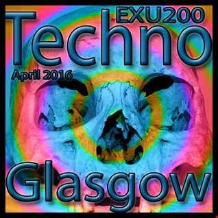 EXU 200 techno set Glasgow May 2016