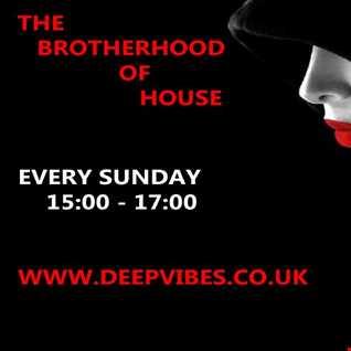THE BROTHERHOOD OF HOUSE DEEP VIBES SHOW 33 FT MR SHADOW.mp3