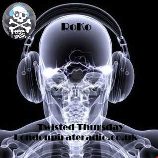 TWISTED THURSDAY LIVE on Londonpirateradio...RoKo LiVe