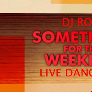 Dj RoKo.....SoMeThing For the WeeKeNd.....Live dangerfm mashup...1st aug 2015