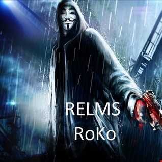ReLmS .......RoKo....