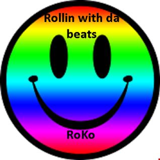 Rollin with da Beats........RoKo