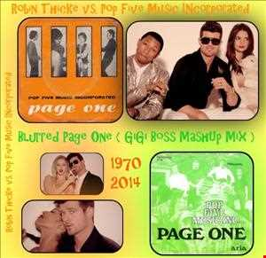 PoP.Five.M.I vs Robin Thicke -  Blurred Page One ( GiGi Boss Mashup Rmx )