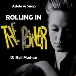 Adele vs Snap - Rolling In The Power (DJ Steil Mashup)