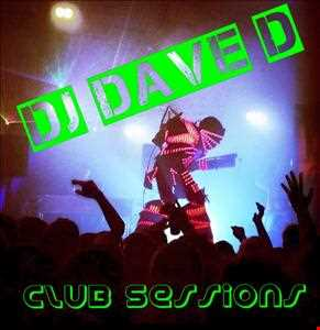 DJ DAVE D CLUBBING SESSIONS 9
