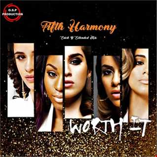 Fifth Harmony - Worth It (Erick B Extended Mix)