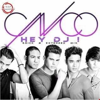Cnco & Yandel - Hey Dj (Erick B Extended Mix)