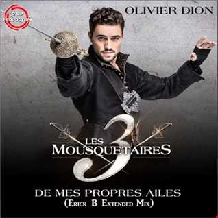 Olivier Dion - De Mes Propres Ailes (Erick B Extended Mix)