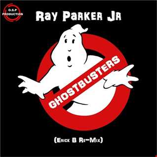 Ray Parker Junior - Ghostbusters (Erick B Re-Mix)