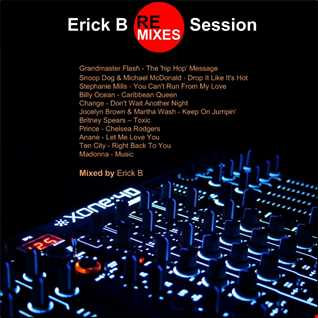 Erick B Remixes Session 1