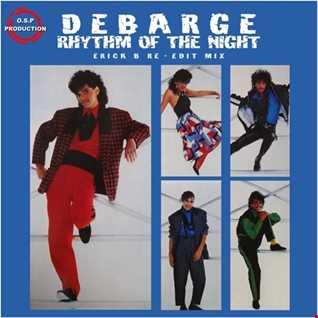 El Debarge - Rhythm Of The Night (Erick B Re-Edit Mix)