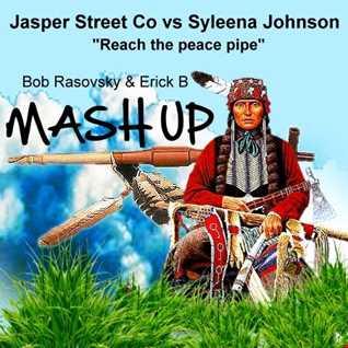 J S C & Syleena Johnson - Reach The Peace Pipe (Bob Rasovsky & Erick B Mashup Mix)