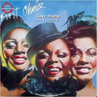First Choice  -  Love Thang ( Erick B Soulful Mix)