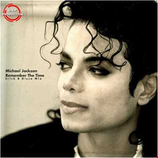 Michael Jackson - Remember The Time (Erick B Disco Mix)