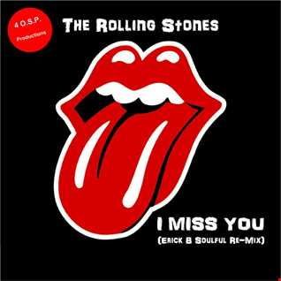 The Rolling Stones - Miss You (Erick B Soulful Re-Mix)