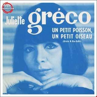 Juliette Greco - Comme Petit Oiseau (Erick B Re-Edit Mix)