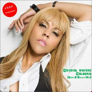 Crystal Waters - Calabria (Erick B Soulful Mix)