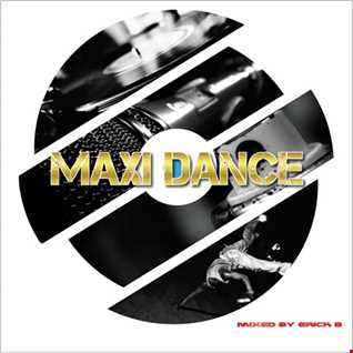 Maxi Dance Vol 121 By Erick B