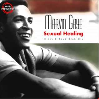 Marvin Gaye - Sexual Healing (Erick B Zouk Club Mix)