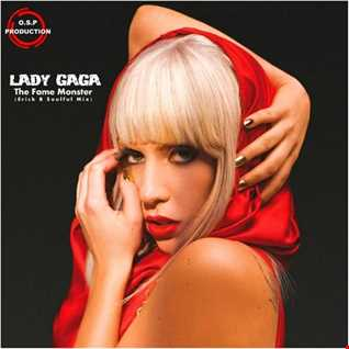 Lady Gaga - The Fame Monster (Erick B Soulful Mix)