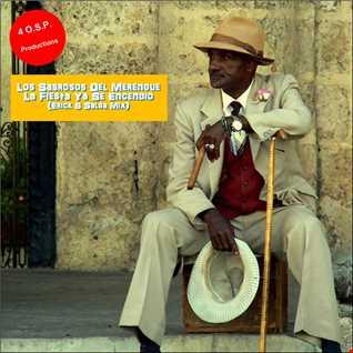 Los Sabrosos Del Merengue - La Fiesta Ya Se Encendio (Erick B Salsa Mix)