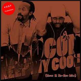Madcon - Keep My Cool (Erick B Re-Edit Version)