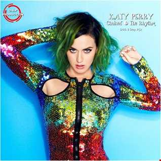 Katy Perry - Chained To The Rhythm (Erick B Deep Mix)