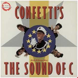 Confetti's - The Sound Of C  (Erick B Deep Mix)