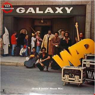War - Galaxy (Erick B Jackin' House Mix)
