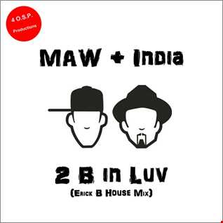 Masters At Work & India - To Be In Love (Erick B House Mix)